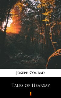 Tales of Hearsay - Joseph Conrad - ebook