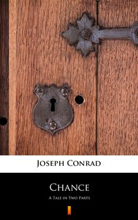 Chance - Joseph Conrad - ebook