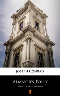Almayer's Folly - Joseph Conrad - ebook