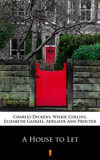 A House to Let - Charles Dickens - ebook