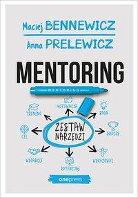 Mentoring. Zestaw narzędzi - Maciej Bennewicz - ebook