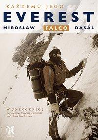Każdemu jego Everest - Mirosław Falco Dąsal - ebook