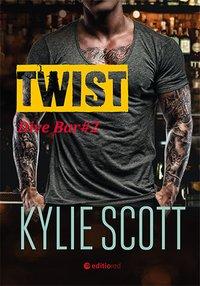 Twist. Dive Bar - Kylie Scott - ebook