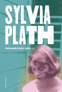 Sylvia Plath. Dzienniki 1950-1962 - Sylvia Plath - ebook