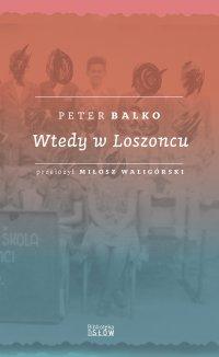 Wtedy w Loszoncu - Peter Balko - ebook