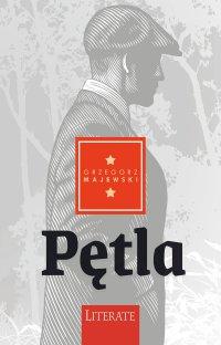 Pętla - Grzegorz Majewski - ebook