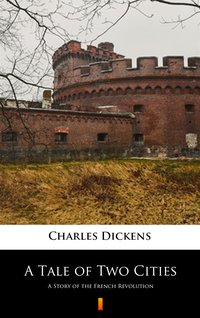 A Tale of Two Cities - Charles Dickens - ebook