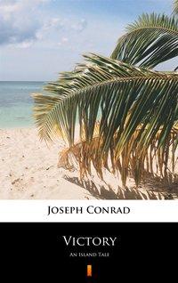 Victory - Joseph Conrad - ebook