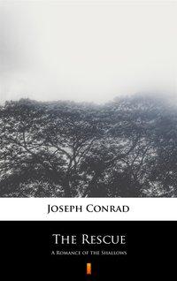 The Rescue - Joseph Conrad - ebook