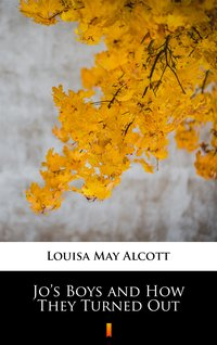 Jo's Boys and How They Turned Out - Louisa May Alcott - ebook