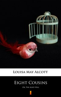 Eight Cousins - Louisa May Alcott - ebook