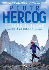 Piotr Hercog. Ultrabiografia - Piotr Hercog - ebook