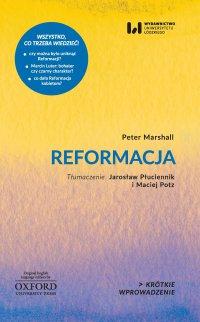 Reformacja. Krótkie Wprowadzenie 19 - Peter Marshall - ebook