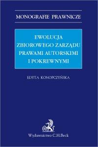 Ewolucja zbiorowego zarządu prawami autorskimi i pokrewnymi