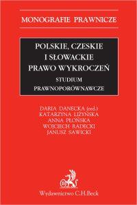 Polskie czeskie i słowackie prawo wykroczeń. Studium prawnoporównawcze