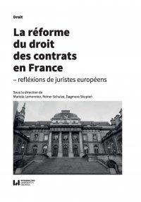La réforme du droit des contrats en France – réflexions de juristes européens - Mariola Lemonnier - ebook