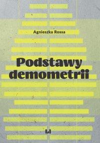 Podstawy demometrii - Agnieszka Rossa - ebook