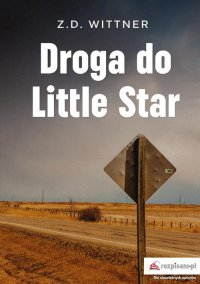 Droga do Little Star - Zuzanna Wittner - ebook