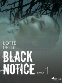 Black notice: część 1 - Lotte Petri - ebook