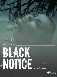 Black notice: część 2