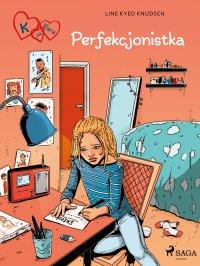 K jak Klara 16 - Perfekcjonistka - Line Kyed Knudsen - ebook