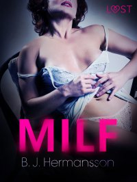 MILF - B. J. Hermansson - ebook