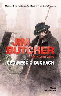 Opowieść o duchach. Akta Dresdena - Jim Butcher - ebook