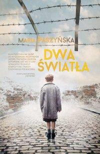Dwa światła - Maria Paszyńska - ebook