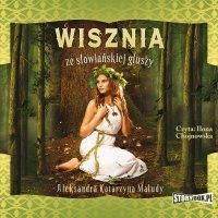 Wisznia ze słowiańskiej głuszy - Aleksandra Katarzyna Maludy - audiobook
