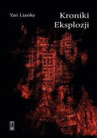 Kroniki Eksplozji - Yan Lianke - ebook