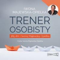 Trener osobisty - Iwona Majewska-Opiełka - audiobook