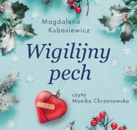 Wigilijny pech - Magdalena Kubasiewicz - audiobook