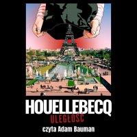 Uległość - Michel Houellebecq - audiobook