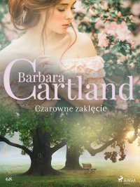 Czarowne zaklęcie - Barbara Cartland - ebook