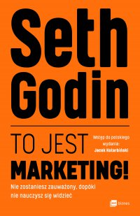 To jest marketing! - Seth Godin - audiobook
