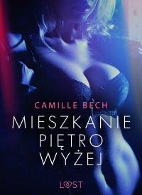 Mieszkanie piętro wyżej - Camille Bech - ebook