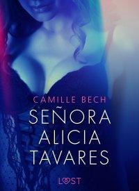 Señora Alicia Tavares - opowiadanie erotyczne - Camille Bech - ebook