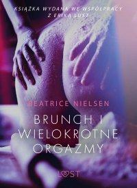 Brunch i wielokrotne orgazmy - Beatrice Nielsen - ebook