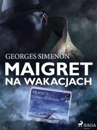Maigret na wakacjach - Georges Simenon - ebook