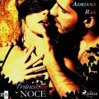 Francuskie noce - Adriana Rak - audiobook