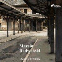 Skok w przepaść - Marcin Radwański - audiobook