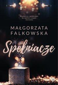 Spełniacze - Małgorzata Falkowska - ebook