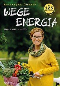 Wege energia - Katarzyna Gubała - ebook