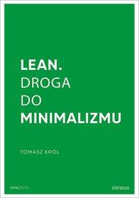 Lean. Droga do minimalizmu - Tomasz Król - ebook