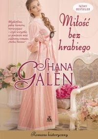 Miłość bez hrabiego - Shana Galen - ebook