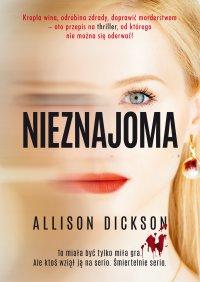 Nieznajoma - Allison Dickson - ebook