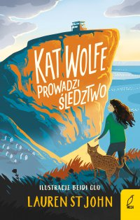Kat Wolfe prowadzi śledztwo. Tom 1