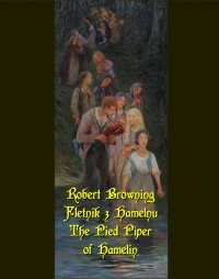 Fletnik z Hamelnu. The Pied Piper of Hamelin - Robert Browning - ebook