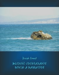 Młodość. Youth - Joseph Conrad - ebook