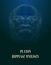 Hippiasz Mniejszy - Platon - ebook